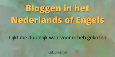 Bloggen in het Nederlands of Engels