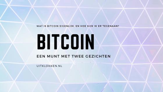 Bitcoin: een munt met twee gezichten
