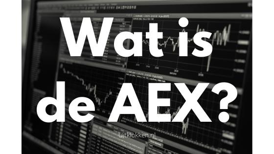 Wat is de AEX?